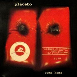 Come Home (Placebo song) - Image: Comehomecover
