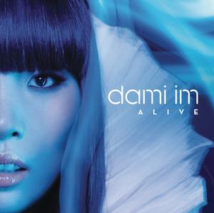 Alive (Dami Im song) - Image: Dami Im Alive