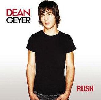 Rush (Dean Geyer album) - Image: Dean Rush