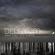 Delerium - Days turn into nights.jpg