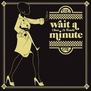Wait a Minute (Just a Touch) - Image: Estelle Wait A Minute (Just A Touch)