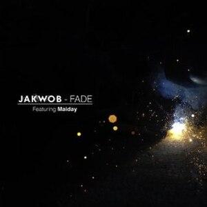 Fade (Jakwob song) - Image: Fade Jakwob