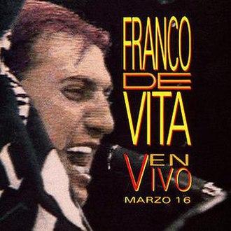 En Vivo Marzo 16 - Image: Franco De Live