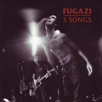 3 Songs (Fugazi EP) - Image: Fugazi 3 Songs cover