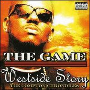 Westside Story (The Game album) - Image: Game Westside Story