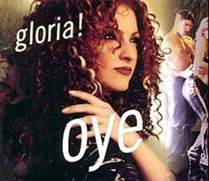 Oye! (Gloria Estefan song) - Image: Gloria Estefan Oye! Single