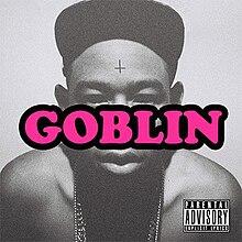 Tyler The Creator - Goblin (2011)