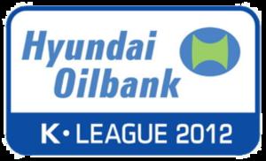 2012 K-League - Image: Hyundai Oilbank K League 2012