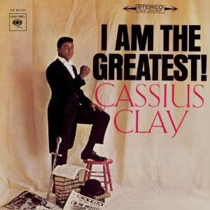 I Am the Greatest (Cassius Clay album) - Image: I Am the Greatest (Cassius Clay album)
