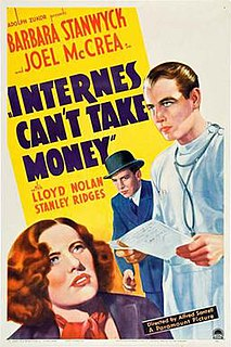 <i>Internes Cant Take Money</i> 1937 film by Alfred Santell