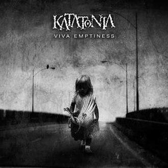 Viva Emptiness - Image: Katatonia Viva Emptiness cover