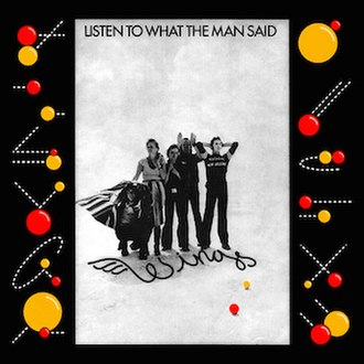 Listen to What the Man Said - Image: Listen to What the Man Said