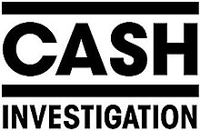 "Logo of French news report, Cash investigation. The words ""Cash investigation"" in an unknown bolded font. Black and white, stark and simple."