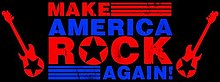 Make America Rock Again.jpg