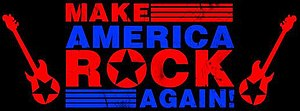 Make America Rock Again - Image: Make America Rock Again