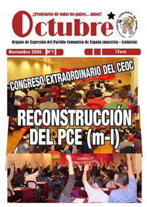 "Communist Party of Spain (Marxist–Leninist) - First issue (November 2006) of ""Octubre"" as organ of the PCE (m-l)"