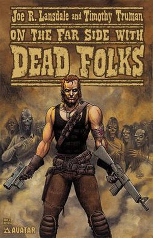 On the Far Side of the Cadillac Desert with Dead Folks -  Graphic novel artwork by Tim Truman.
