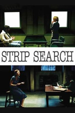 Strip Search (film) - Image: Poster of the movie Strip Search