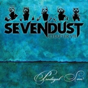 Prodigal Son (Sevendust song) - Image: Prodigalsonsevendust