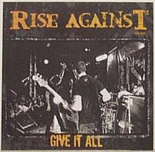 "Cover art for the single ""Give It All"" by Rise Against."