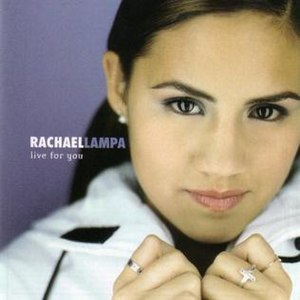 Live for You (album) - Image: Rachael Lampa Live For You