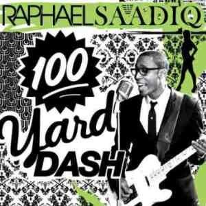 100 Yard Dash - Image: Raphael Saadiq 100 Yard Dash