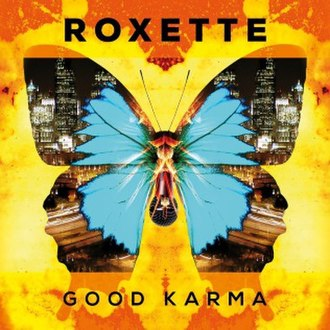 Good Karma - Image: Roxette Good Karma