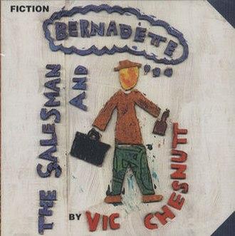 The Salesman and Bernadette - Image: Salesmanandbernadett e