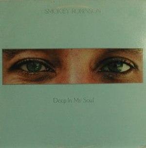 Deep in My Soul - Image: Smokey Robinson Deep in My Soul