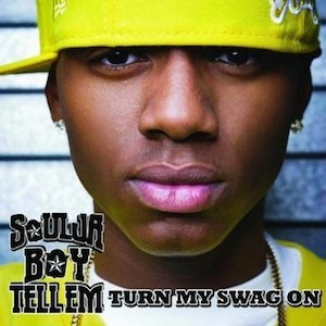 Turn My Swag On - Image: Soulja Boi TMSO