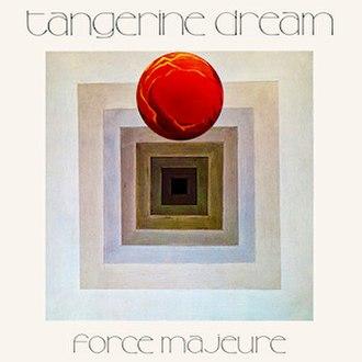 Force Majeure (Tangerine Dream album) - Image: Tangerine Dream Force Majeure