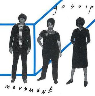 Movement (The Gossip album) - Image: The Gossip Movement