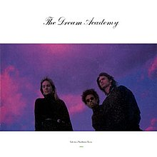 The Dream Academy - Life In A Northern Town.jpg