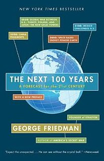 <i>The Next 100 Years: A Forecast for the 21st Century</i> book by George Friedman