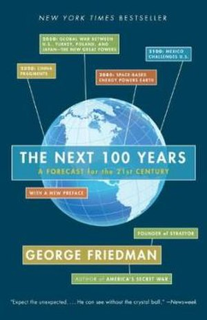 The Next 100 Years: A Forecast for the 21st Century - Image: The Next 100 Years