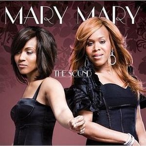 The Sound (Mary Mary album) - Image: The Sound (Mary Mary album) coverart