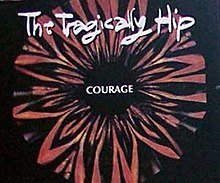 The Tragically Hip Courage.jpg