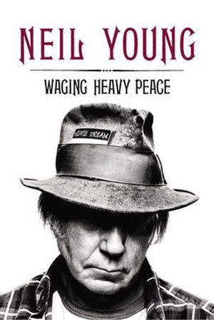 Waging Heavy Peace - Original hardcover