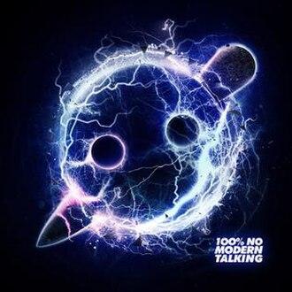 100% No Modern Talking - Image: 100% No Modern Talking Album Artwork