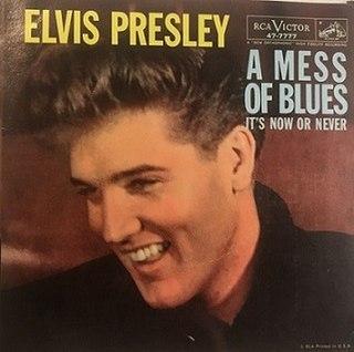 A Mess of Blues 1960 single by Elvis Presley