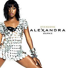 "Image showing a young woman wearing a short silver dress on white background. The words ""Alexandra Burke"" and ""Overcome"" are written to the right of the woman."