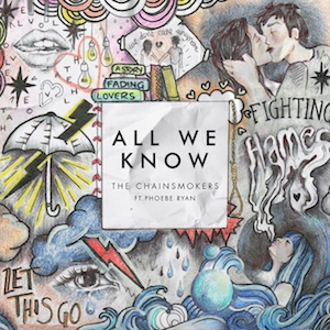 All We Know - Image: All We Know (featuring Phoebe Ryan) (Official Single Cover) by The Chainsmokers
