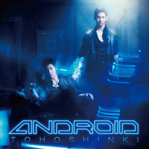 Android (TVXQ song) - Image: Android (TVXQ song) album cover