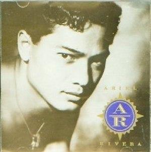 Ariel Rivera (album) - Image: Ariel Rivera (album)