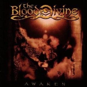 Awaken (The Blood Divine album) - Image: Awaken (The Blood Divine album)