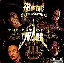 b4b2ef3bb8b The Art of War (Bone Thugs-n-Harmony album) - Wikipedia