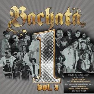 Bachata Number 1's, Vol. 3 - Image: Bachata 1's, Vol. 3