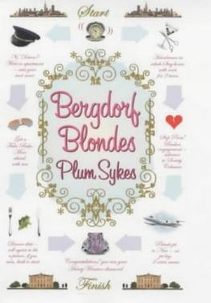 Bergdorf Blondes - First edition cover, Miramax Books