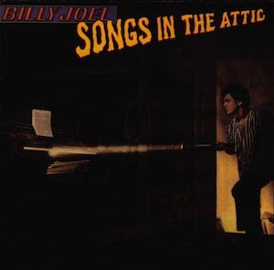 Songs in the Attic - Image: Billy Joel Songs in the Attic