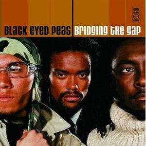 Bridging the Gap (Black Eyed Peas album) - Image: Black Eyed Peas Bridging the Gap CD cover